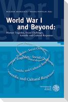 World War I and Beyond
