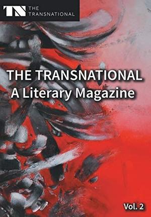 Sarah Katharina Kayß / Dennis Staats. The Transnational - A Literary Magazine - Vol. 2. BoD – Books on Demand, 2015.
