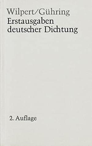 Gero von Wilpert / Adolf Gühring. Erstausgaben de