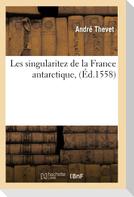 Les Singularitez de la France Antarctique, (Éd.1558)