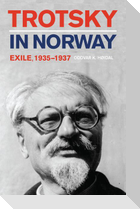 Trotsky in Norway: Exile, 1935-1937