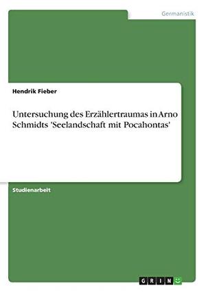 Fieber, Hendrik. Untersuchung des Erzählertraumas