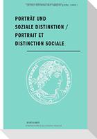 Porträt und soziale Distinktion / Portrait et distinction sociale