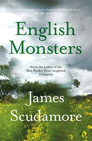 Scudamore, James. English Monsters. Random House U