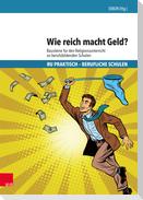Wie reich macht Geld?