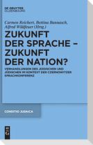 Zukunft der Sprache - Zukunft der Nation?