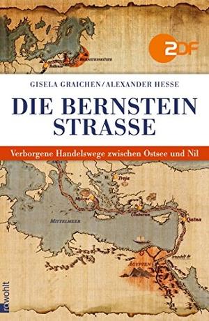 Gisela Graichen / Alexander Hesse. Die Bernsteinst