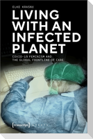 Living with an Infected Planet