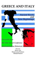 Greece and Italy: Ancient Roots & New Beginnings