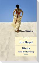Riwan oder der Sandweg