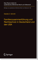 Familienzusammenführung und Rechtsschutz in Deutschland und den USA