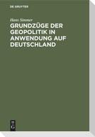 Grundzüge der Geopolitik in Anwendung auf Deutschland