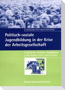Politisch-soziale Jugendbildung in der Krise der Arbeitsgesellschaft