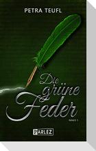 Die grüne Feder