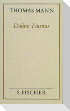 Doktor Faustus (Frankfurter Ausgabe Band 1)