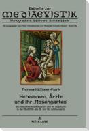 Hebammen, Ärzte und ihr ,Rosengarten'