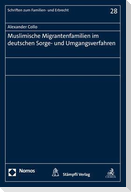 Muslimische Migrantenfamilien im deutschen Sorge- und Umgangsverfahren