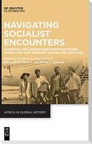 Navigating Socialist Encounters