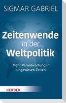 Zeitenwende in der Weltpolitik