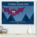 12 kleine Corona-Viren (Premium, hochwertiger DIN A2 Wandkalender 2022, Kunstdruck in Hochglanz)