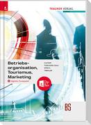 Betriebsorganisation, Tourismus, Marketing + digitales Zusatzpaket