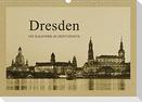 Dresden - Ein Kalender im Zeitungsstil (Wandkalender 2022 DIN A3 quer)