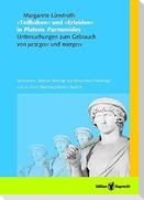 """""""Teilhaben"""" und """"Erleiden"""" in Platons Parmenides"""