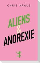 Aliens & Anorexie