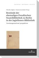 Bestände der ehemaligen Preußischen Staatsbibliothek zu Berlin in der Jagiellonen-Bibliothek
