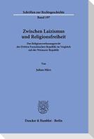 Zwischen Laizismus und Religionsfreiheit.