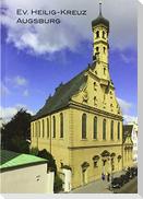 Ev. Heilig-Kreuz Augsburg Kirchenführer
