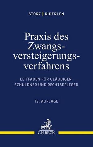 Storz, Karl Alfred / Bernd Kiderlen. Praxis des Zw