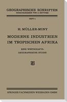 Moderne Industrien im Tropischen Afrika