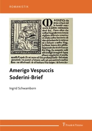 Schwamborn, Ingrid. Amerigo Vespuccis Soderini-Brief. Frank & Timme, 2020.