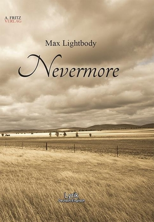 Max Lightbody. Nevermore. A. Fritz Verlag, 2017.