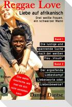 Reggae Love - Liebe auf afrikanisch: Drei weiße Frauen, ein schwarzer Mann (Sammelband)