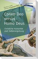 Coram Deo versus Homo Deus