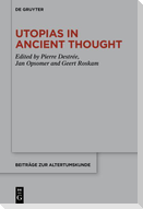 Utopias in Ancient Thought