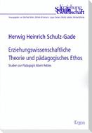 Erziehungswissenschaftliche Theorie und pädagogisches Ethos