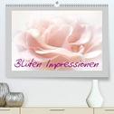 Blüten Impressionen (Premium, hochwertiger DIN A2 Wandkalender 2021, Kunstdruck in Hochglanz)