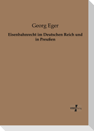 Eisenbahnrecht im Deutschen Reich und in Preußen