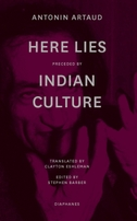 """""""Here Lies"""" preceded by """"The Indian Culture"""""""