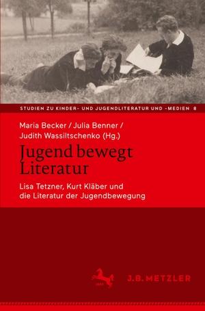 Becker, Maria / Julia Benner et al (Hrsg.). Jugend bewegt Literatur - Lisa Tetzner, Kurt Kläber und die Literatur der Jugendbewegung. Springer-Verlag GmbH, 2021.