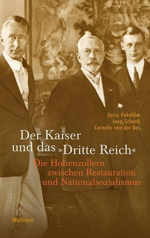 Pekelder, Jacco / Schenk, Joep et al. Der Kaiser u