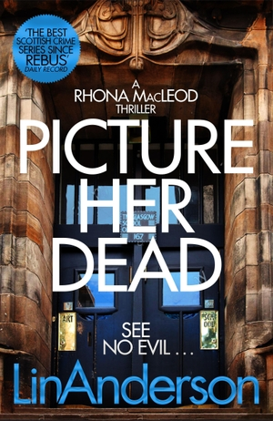 Anderson, Lin. Picture Her Dead. Pan Macmillan, 20
