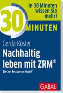 30 Minuten Nachhaltig leben mit ZRM®