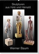 Skulpturen aus Holz und Hämatit - Werner Baum (Wandkalender 2022 DIN A2 hoch)