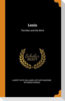 Lenin: The Man and His Work