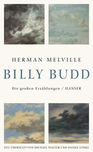 Herman Melville / Daniel Göske / Michael Walter / Daniel Göske. Billy Budd - Die großen Erzählungen. Hanser, Carl, 2009.