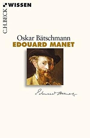 Oskar Bätschmann. Edouard Manet. C.H.Beck, 2015.